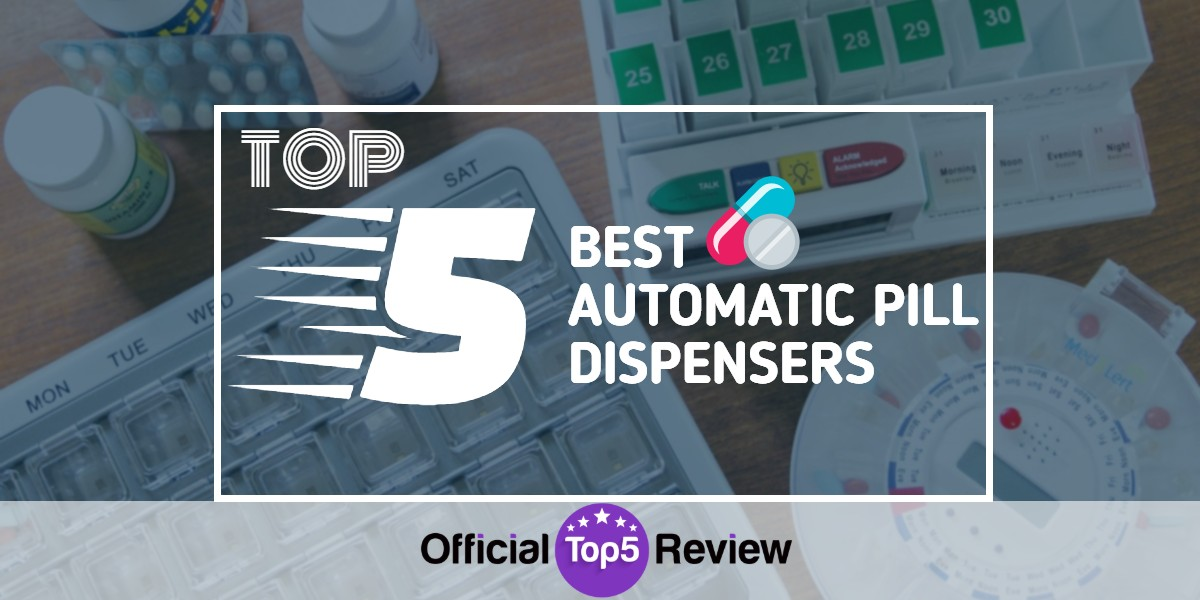 Automatic Pill Dispensers - Featured Image