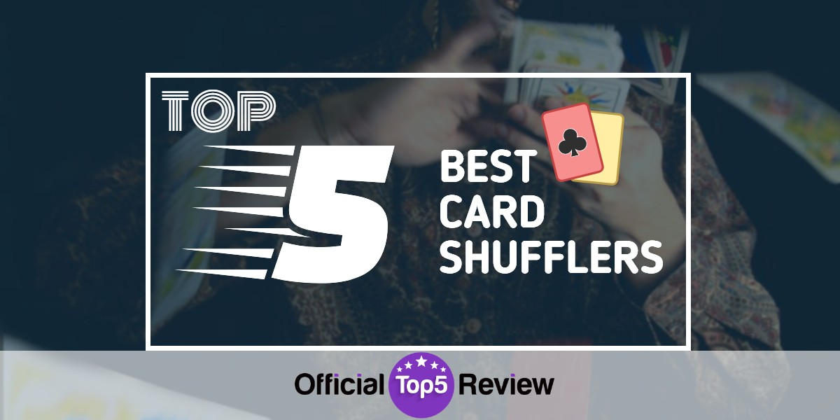 Card Shufflers - Featured Image