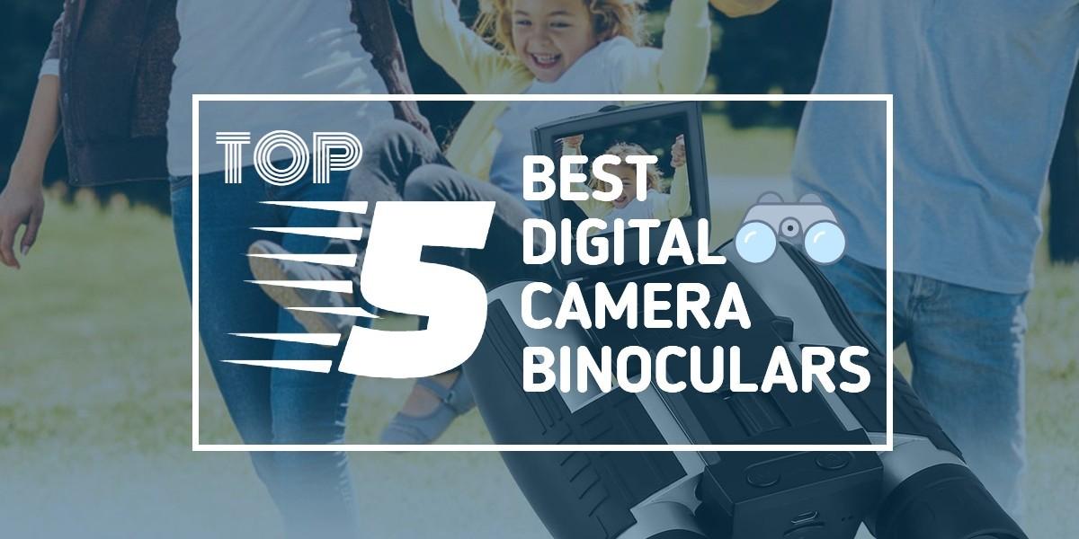 Digital Camera Binoculars - Featured Image