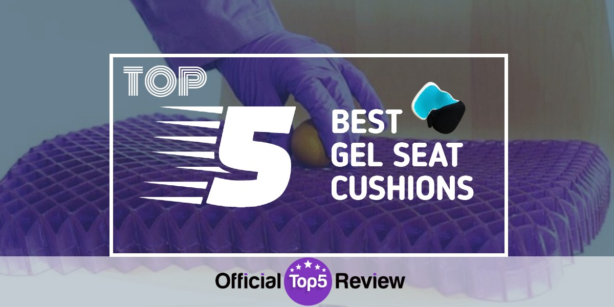 Gel Seat Cushions - Featured Image
