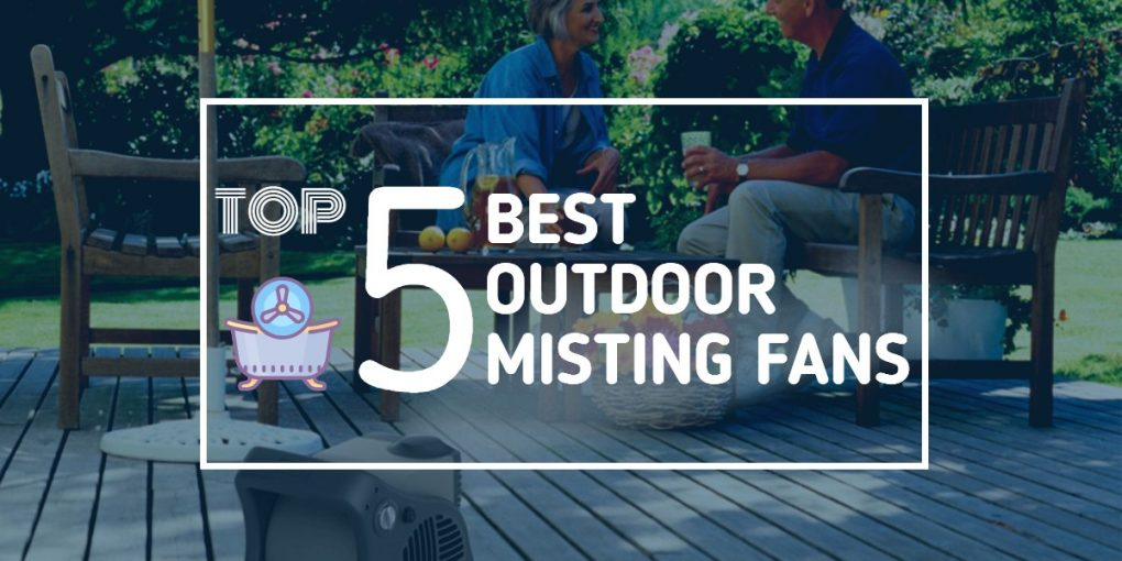 Outdoor Misting Fans - Featured Image
