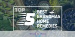 Grandmas Home Remedies - Featured Image