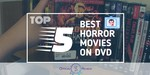 Horror Movies On DVD - Featured Image