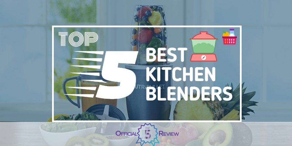 Kitchen Blenders - Featured Image