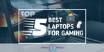 Laptops For Gaming - Featured Image