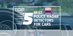 Police Radar Detectors For Cars - Featured Image