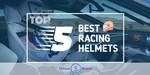 Racing Helmets - Featured Image