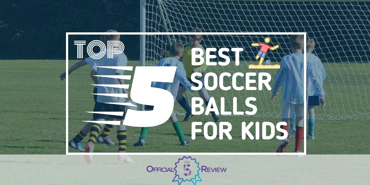 Soccer Balls For Kids - Featured Image