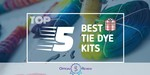 Tie Dye Kits - Featured Image