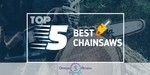 Chainsaws - Featured Image