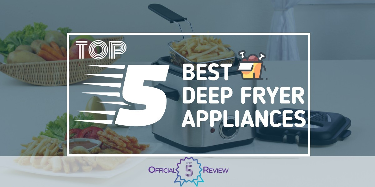 Deep Fryer Appliances - Featured Image