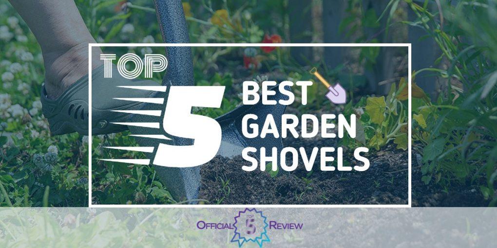 Garden Shovels - Featured Image