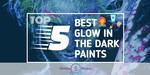 Glow in the Dark Paints - Featured Image