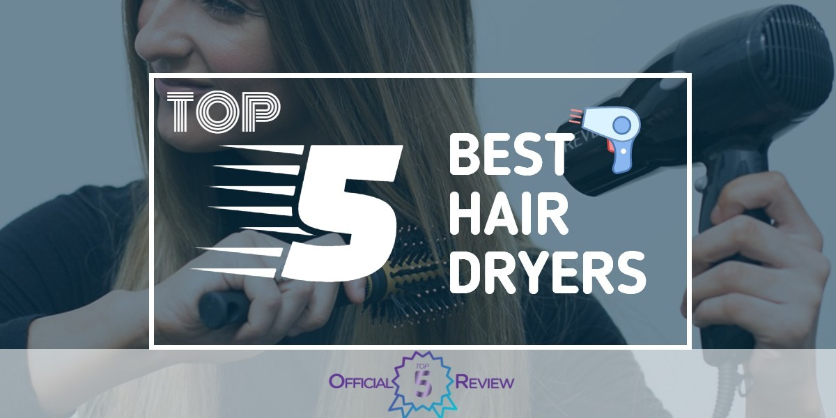 Hair Dryers - Featured Image
