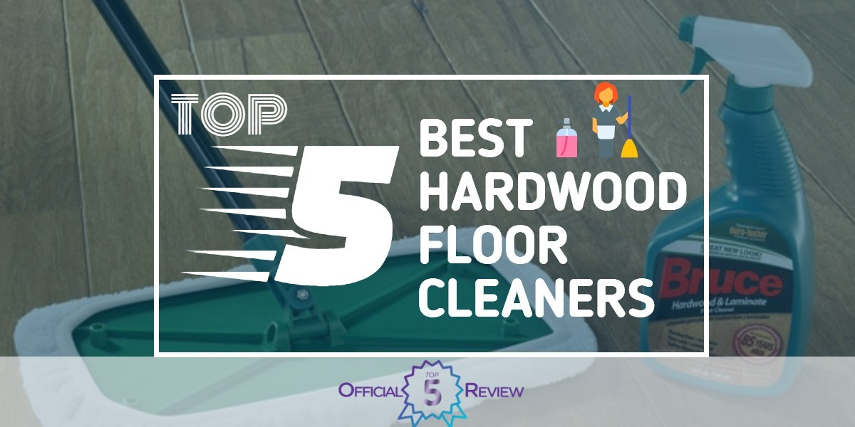Hardwood Floor Cleaners - Featured Image