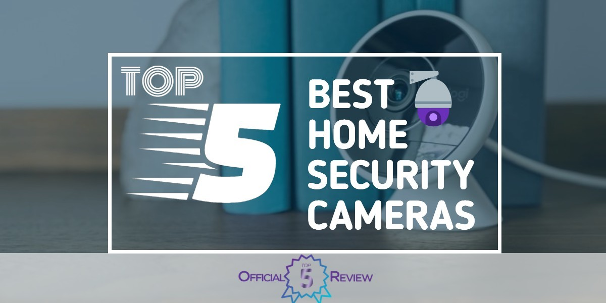 Home Security Cameras - Featured Image