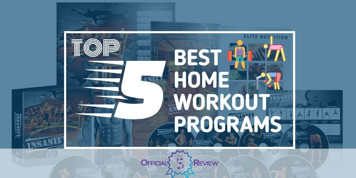 The 5 Best Home Workout Programs Of 2019 | Official Top 5 Review