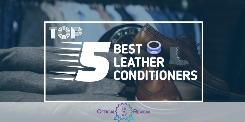 Leather Conditioners - Featured Image