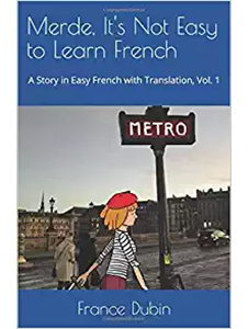Merde, It's Not Easy to Learn French