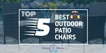 Outdoor Patio Chairs - Featured Image