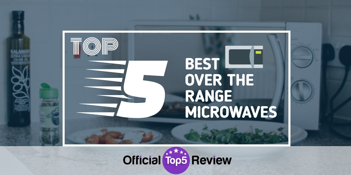 Over The Range Microwaves - Featured Image