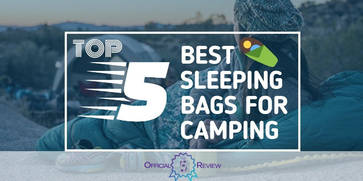 Sleeping Bags for Camping - Featured Image
