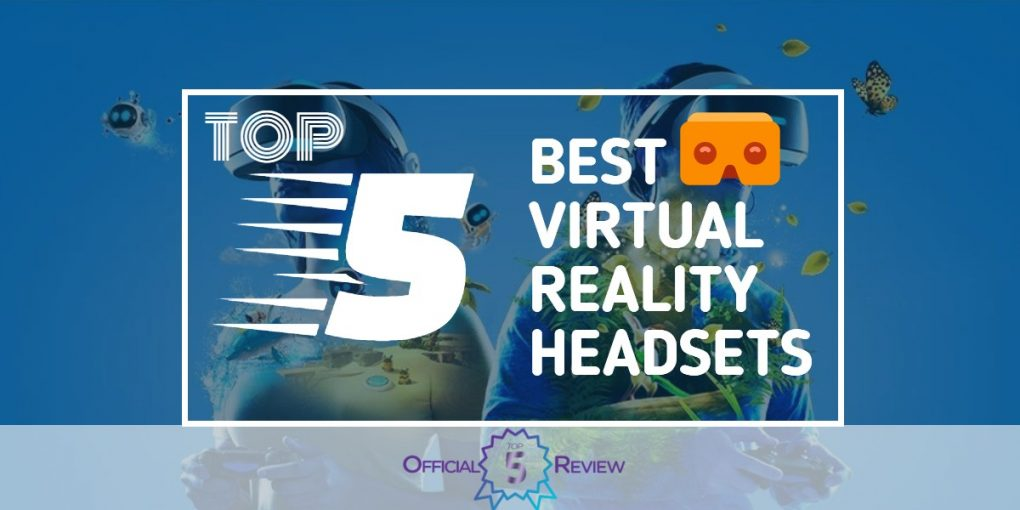 Virtual Reality Headsets - Featured Image