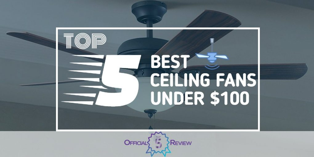Ceiling Fans Under $100 - Featured Image