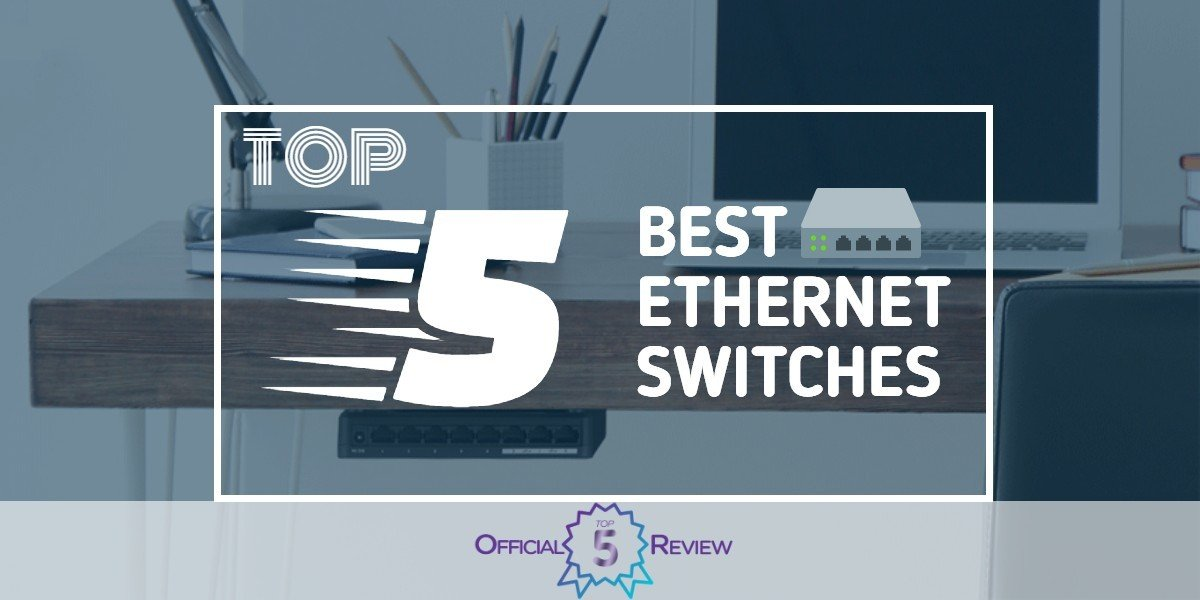 Ethernet Switches - Featured Image