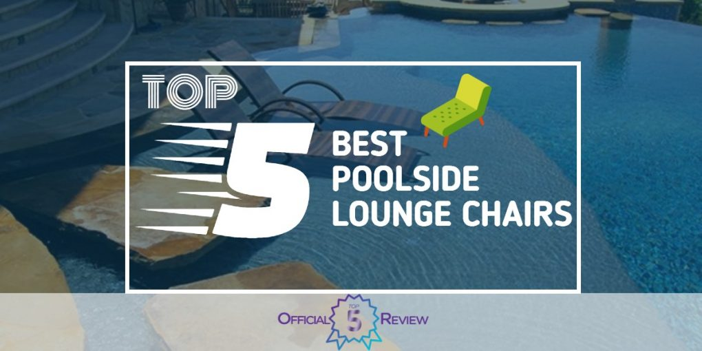 Poolside Lounge Chairs - Featured Image