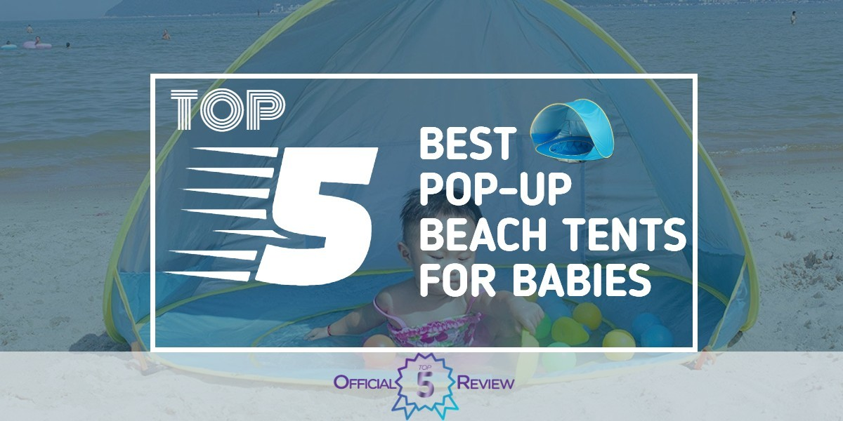 Pop-Up Beach Tents for Babies - Featured Image