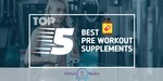 Pre Workout Supplements - Featured Image
