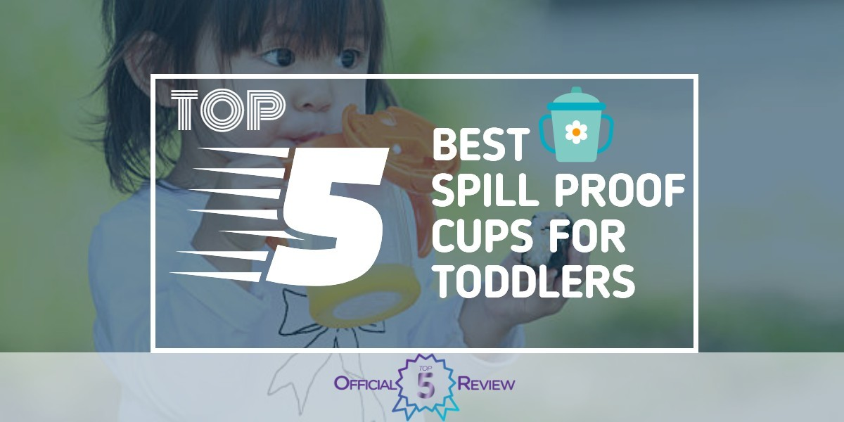 Spill Proof Cups for Toddlers - Featured Image