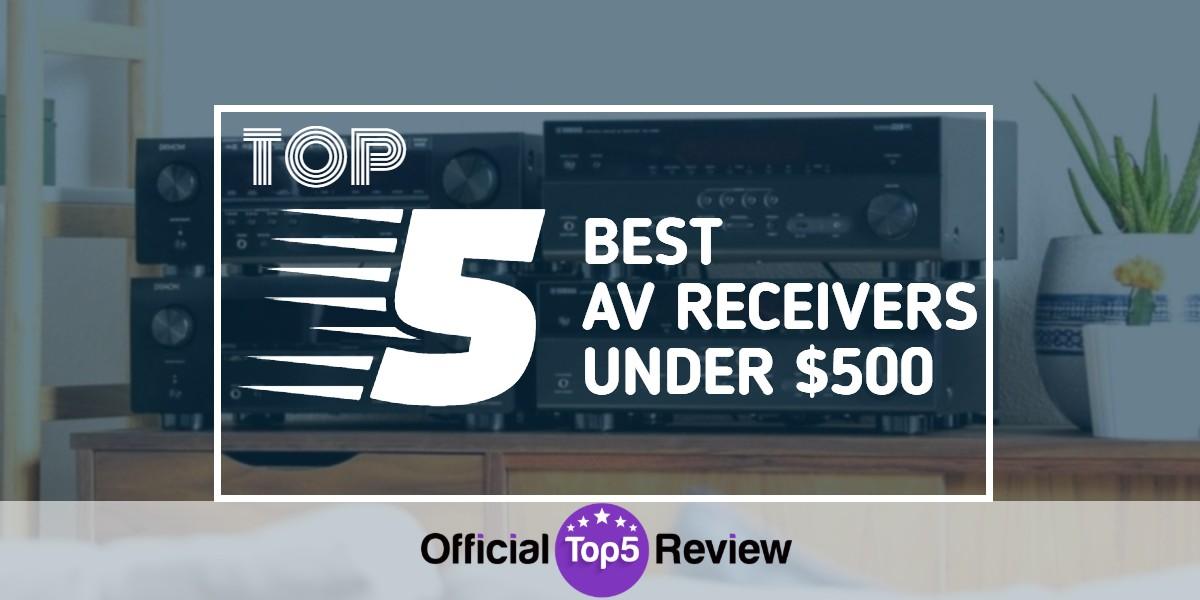 AV Receivers Under $500 - Featured Image