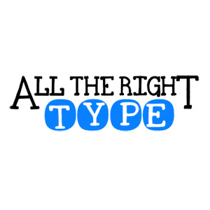 All the Right Type