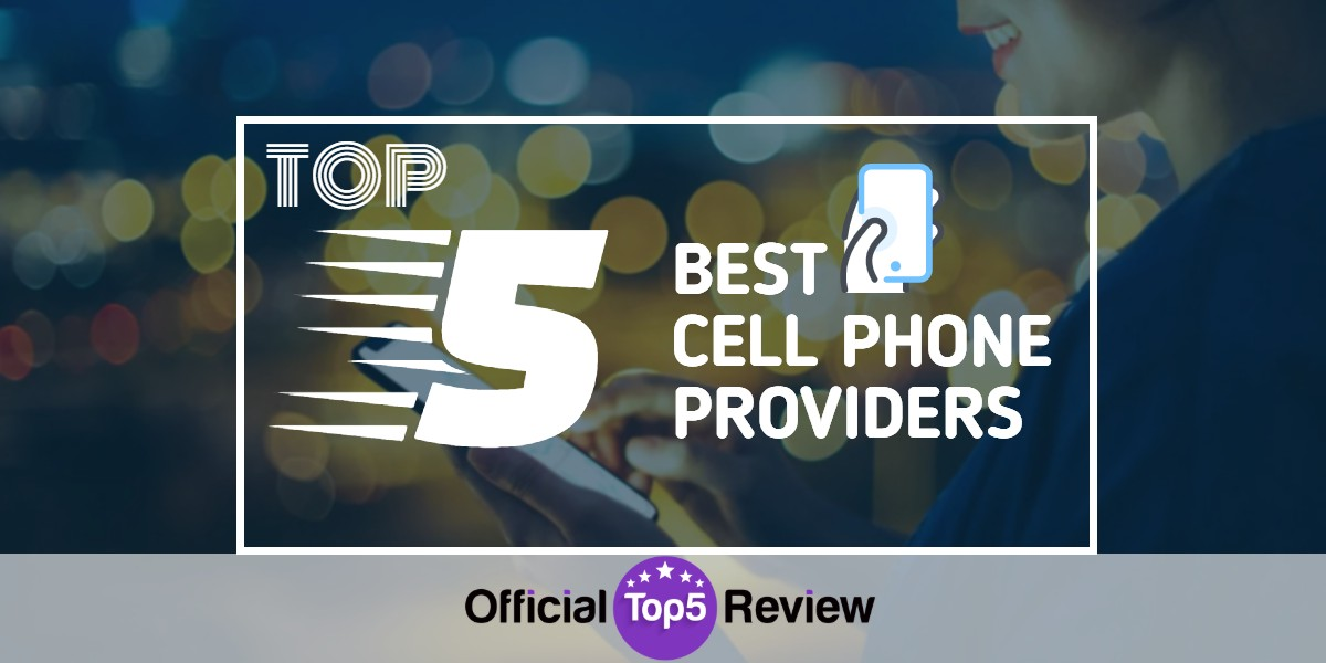Best Cell Phone Providers - Featured Image