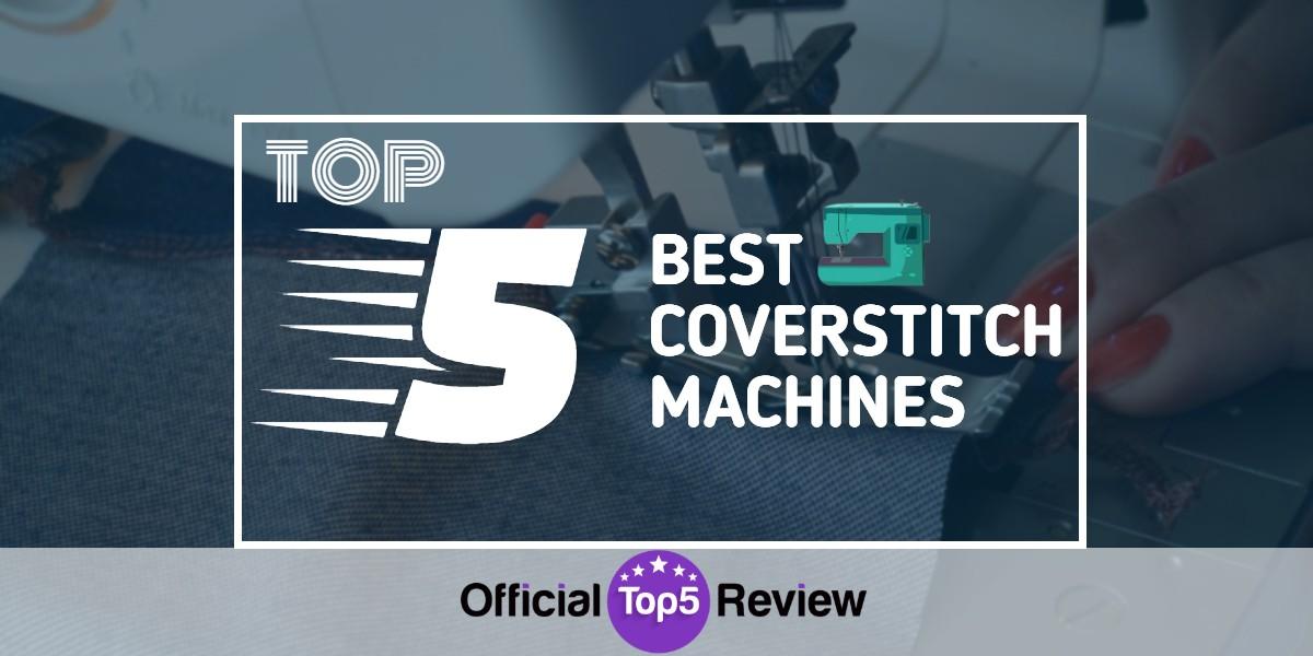 Best Coverstitch Machines - Featured Image