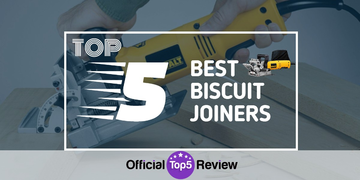 Biscuit Joiners - Featured Image