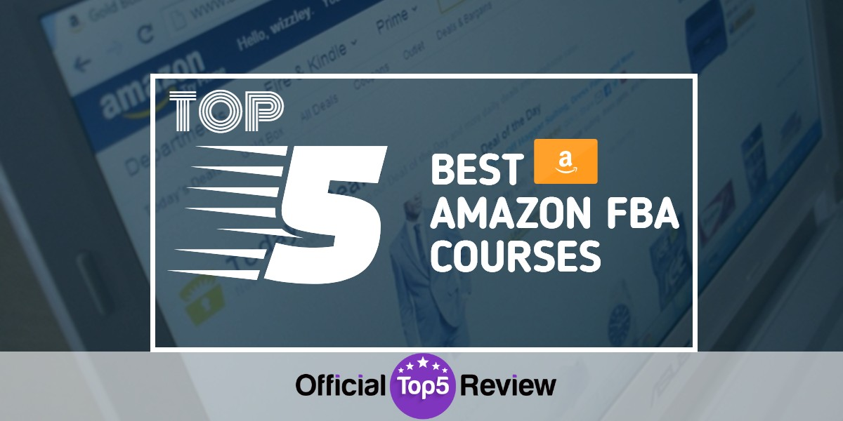 Best Amazon FBA Courses - Featured Image