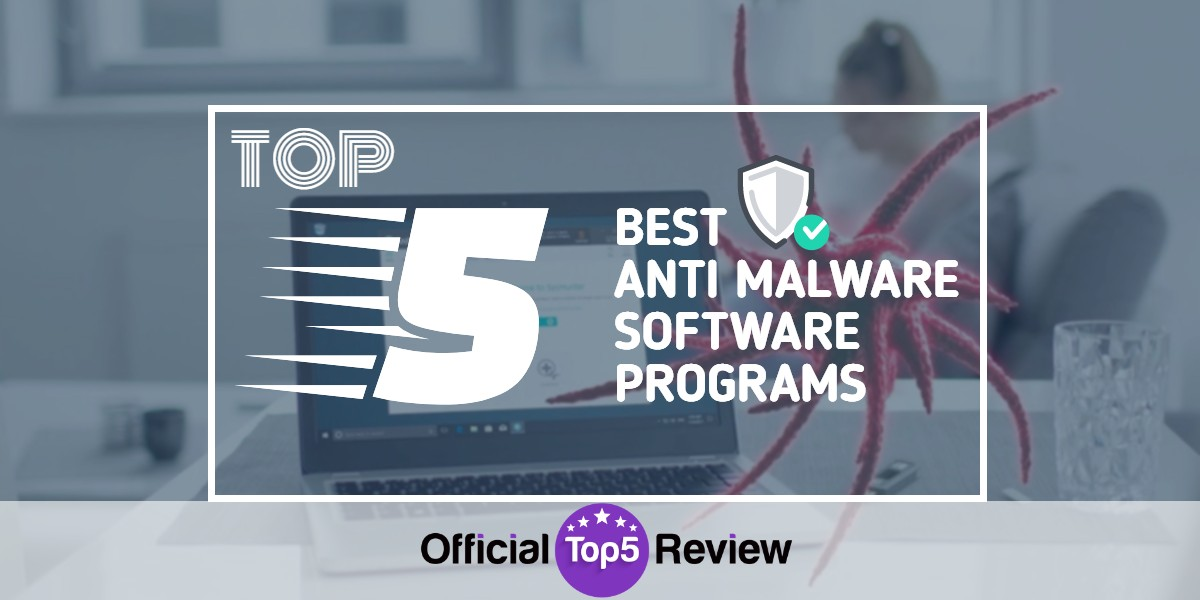 Anti Malware Software Programs - Featured Image