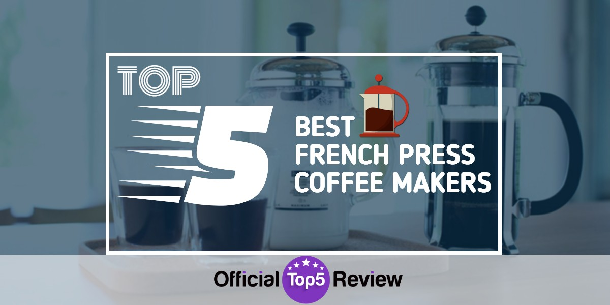 Best French Press Coffee Makers - Featured Image