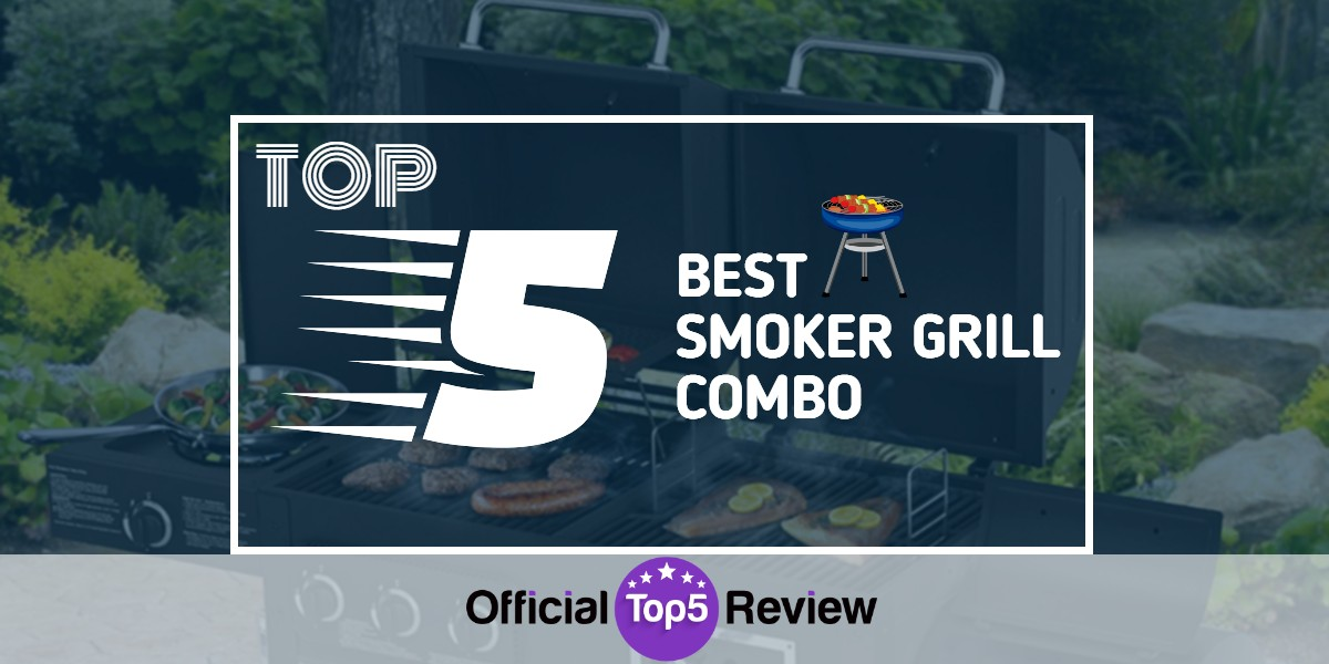 Best Smoker Grill Combo - Featured Image