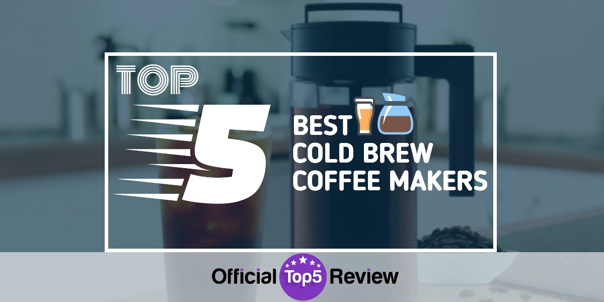 Cold Brew Coffee Makers - Featured Image