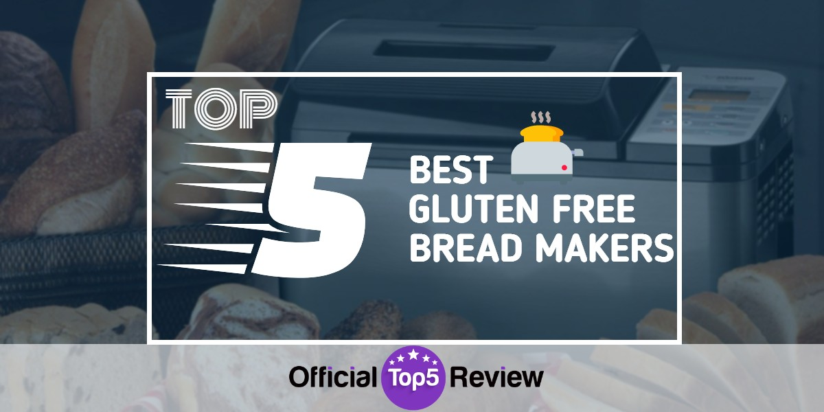 Gluten Free Bread Makers - Featured Image