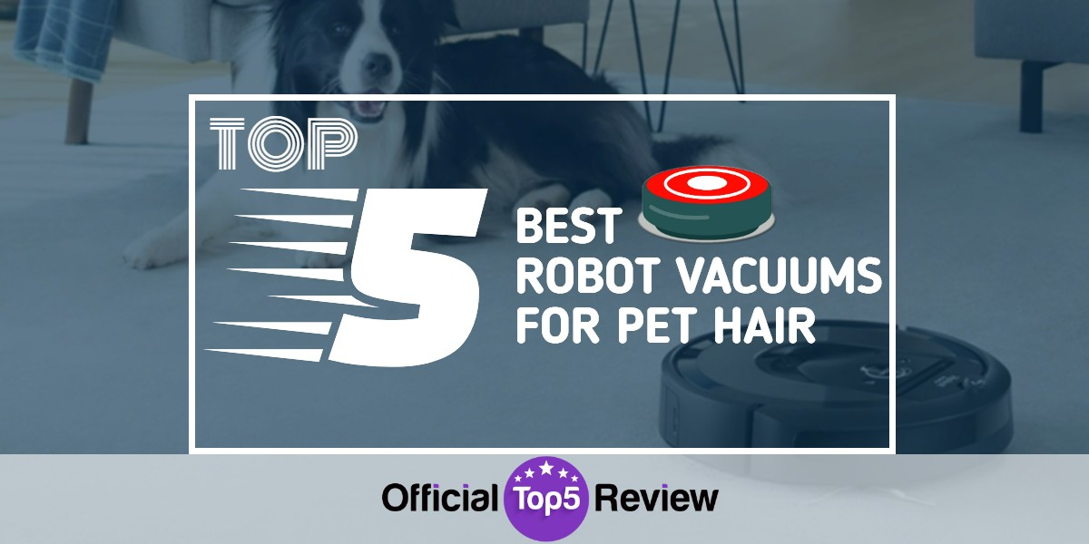 Robot Vacuums For Pet Hair - Featured Image