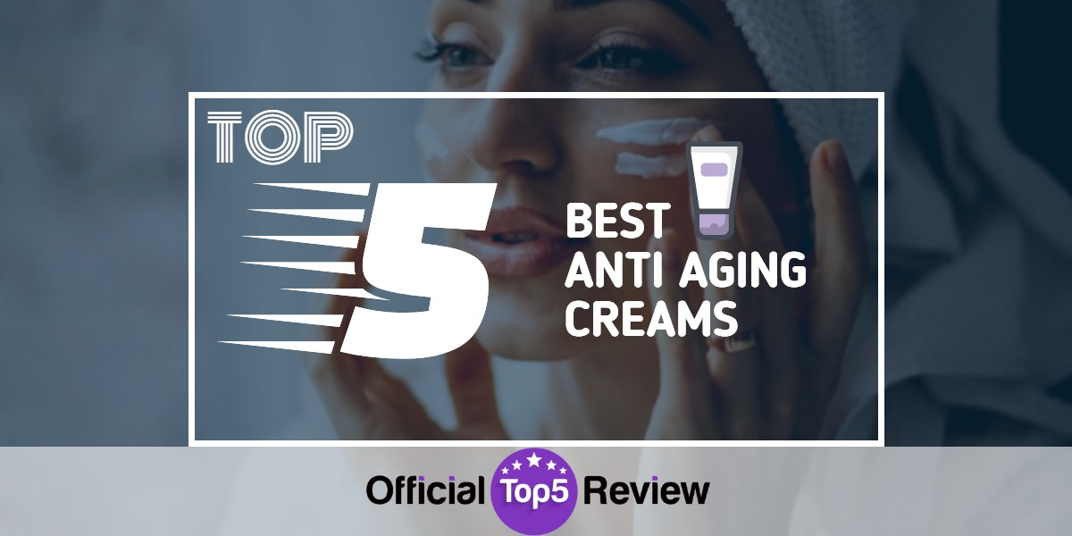 Anti Aging Creams - Featured Image