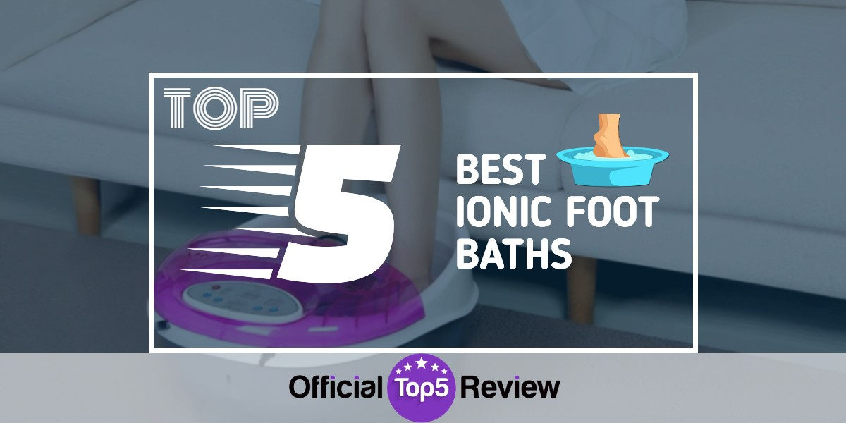 Ionic Foot Baths - Featured Image