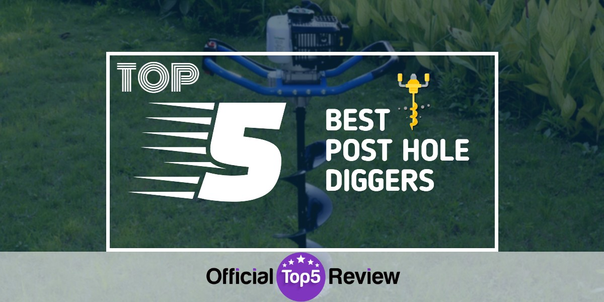 Post Hole Diggers - Featured Image