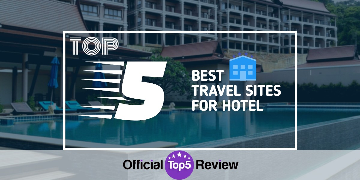 Travel Sites For Hotels - Featured Image
