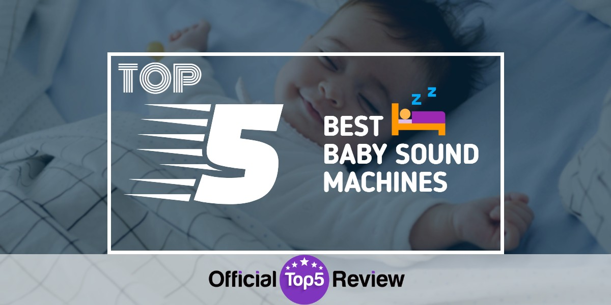 Baby Sound Machines - Featured Image